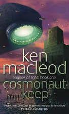 Cosmonaut Keep by Ken MacLeod (Paperback, 2001)