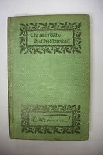 Rare! 1898 First Printing The Man Who Outlived Himself *Albion Tourgee*