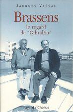 """JACQUES VASSAL  BRASSENS LE REGARD DE """"GIBRALTAR"""" Cahier photos"""