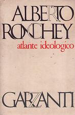 ATLANTE IDEOLOGICO - Alberto Ronchey - GARZANTI  1973