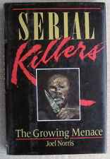 Serial Killers by Joel Norris HC (First Edition) Dolphin Book The Growing Menace