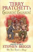 Terry Pratchett's Guards! Guards! The Play (Discworld Series) by Terry Pratchett