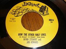 Wynn Stewart/Jan Howard 45 How The Other Half JACKPOT