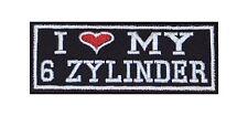 I Love My 6 Zylinder Biker Patches Aufnäher Rocker Bügelbild Kutte Car Tuning