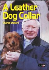 (Very Good)-A Leather Dog Collar (Paperback)-Stallard, Charles-0862437407