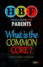 What Is The Common Core?: A Parent's Guide To Common Core!, Kinnoch, Ronald W.,