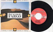 IRENE FARGO disco 45 giri MADE in ITALY Sabbia d'Africa STAMPA ITALIANA 1992