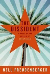 The Dissident by Nell Freudenberger (2006, Hardcover)