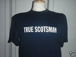 TRUE SCOTSMAN T-SHIRT SCOTLAND SCOTTISH TARTAN ARMY LGE