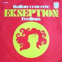 "Ekseption Italian Concerto / Feelings 7"" Single Mono Vinyl Schallplatte"