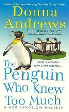 The Penguin Who Knew Too Much 8 by Donna Andrews (2008, Pb) Cozy Mystery
