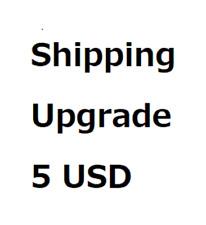 Shipping Upgrade 5 USD