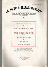 LA PETITE ILLUSTRATION N°337 - EN CHEMIN DE FER - UNE ROBE DE SOIE - SEPARATION