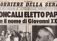 Corriere della Sera 29-10-1958 Roncalli eletto Papa con il nome Giovanni XXIII