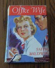 AS VINTAGE BOOK CALLED OFFICE WIFE BY (FAITH BALDWIN 1930)