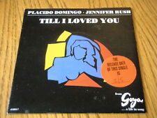 "PLACIDO DOMINGO & JENNIFER RUSH - TILL I LOVED YOU   7"" VINYL PS"