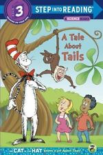 Step into Reading: A Tale about Tails (Dr. Seuss/Cat in the Hat) by Tish Rabe...