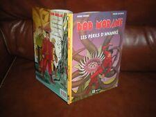 BOB MORANE - LES PERILS D'ANANKE - EDITION ORIGINALE MIKLO 2005