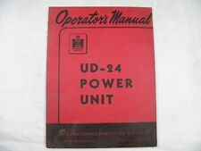 Ih International Ud-24 Power Unit Operators Manual