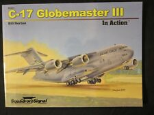 Squadron Book: C-17 Globemaster III in Action - 80 pgs 220 photographs softcover