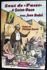 """Saut de """"puces"""" à Saint-Ouen avec Jean Bedel. Monelle Hayot 2012."""