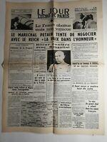 N278 La Une Du Journal Le jour L'écho de Paris 18 juin 1940 maréchal Pétain