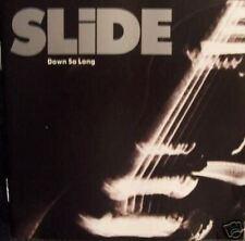SLIDE-Down so long                      Rare Melodic CD