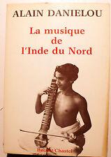 INDE/MUSIQUE DE L'INDE DU NORD/A.DANIELOU/ED BUCHET-CASTEL/1985/PHOTOS/RARE