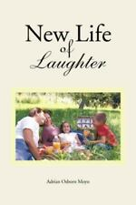 New Life of Laughter by Adrian Osborn Moyo (2013, Paperback)