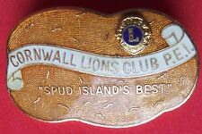 LIONS PIN CORNWALL LIONS CLUB P.E.I. SPUD ISLAND BEST, BREADNER   FROM 60-70's