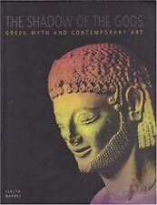 L'ombra degli dei. Mito greco e arte contemporanea (Bagheria, 1998). Ediz. Ingle