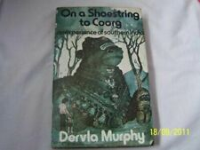 On a Shoestring to Coorg  (NoDust) by Dervla Murphy