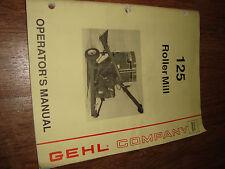 Gehl 125 Roller Mill Operators Manual 906204
