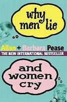 """""""VERY GOOD"""" Why Men Lie and Women Cry, Pease, Barbara, Pease, Allan, Book"""