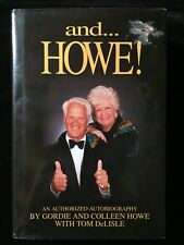 """GORDIE & COLLEEN HOWE AUTOGRAPHED HC BOOK """"... and HOWE!"""" DETROIT RED WINGS 1995"""