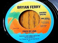 "BRYAN FERRY - PRICE OF LOVE  7"" VINYL (JUKEBOX SPECIAL)"