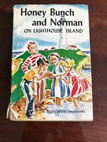 Helen Louise Thorndyke HONEY BUNCH AND NORMAN ON LIGHTHOUSE ISLAND (1949) HB DJ