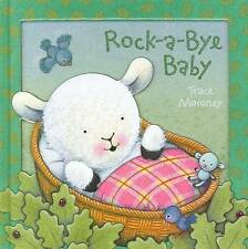 (Good)-Rock-a-bye Baby (Moroney 3D Board Books) (Hardcover)-Trace Moroney-174211