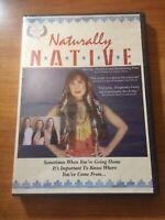 Naturally Native (DVD) Sundance Film Festival...RARE, OOP...A