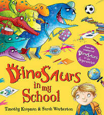Dinosaurs in My School BRAND NEW BOOK by Timothy Knapman (Paperback, 2015)