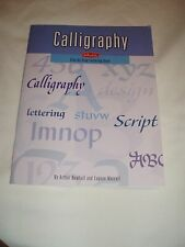2010 Softcover Calligraphy Step By Step Lettering Book Arthur Newhall Metcalf *