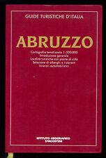 ABRUZZO GUIDE TURISTICHE D'ITALIA DE AGOSTINI 1994