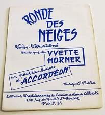 Partition vintage sheet music YVETTE HORNER : Ronde des Neiges * Accordeon