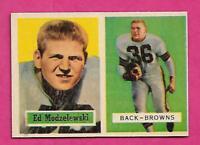 1957 TOPPS  # 127 BROWNS ED MODZELEWSKI  NRMT CARD (INV# C0166)