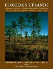 Florida's Natural Ecosystems and Native Species: Florida's Uplands 1 by Anne...