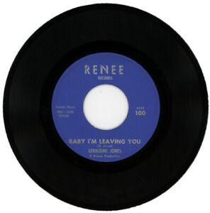"""GERALDINE JONES """"BABY I'M LEAVING YOU c/w WHEN YOU GET.."""" 1963? NORTHERN SOUL"""