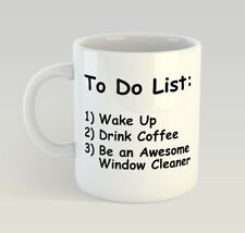 Window Cleaner To Do List Funny Mug Gift Novelty Humour Birthday Cleaning