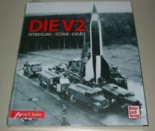 Barber V2 Rakete Entwicklung Technik Einsatz Bildband Buch Vergeltungswaffe NEU!