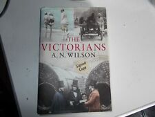 The Victorians, A. N. Wilson SIGNED  1st ed, 1st print