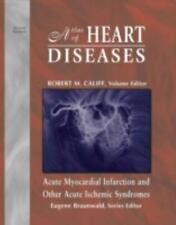 Atlas of Heart Diseases, Acute Myocardial Infarction and Other Acute Ischemic Sy